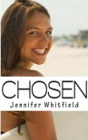 Chosen (Rosewood Academy, #1) - Jennifer Whitfield