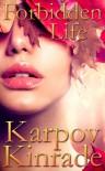 Forbidden Life - Karpov Kinrade