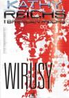 Wirusy - Brendan Reichs, Kathy Reichs
