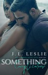 Something Complicated ( Dirty Southern Secrets #1) - J.L. Leslie