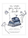 In Case You Come Back: A Poetry and Prose Book - Marla Miniano, Reese Lansangan
