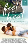 Feel the Heat: A Contemporary Romance Anthology - Evelyn Adams, Christine Bell, Rhian Cahill, Mari Carr, Margo Bond Collins, Jennifer Dawson, Cathryn Fox, Allison Gatta, Molly McLain, Cari Quinn