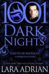 Tempted by Midnight: A Midnight Breed Novella (1001 Dark Nights) - Lara Adrian