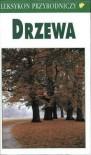Leksykon przyrodniczy. Drzewa - Władysław Matuszkiewicz, Bruno P. Kremer