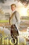 A Rake Never Changes His Spots  - Samantha Holt