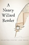 A Nancy Willard Reader - Nancy Willard