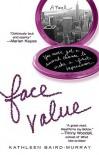 Face Value - Kathleen Baird-Murray, Kathleen Baird-Murray