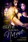 Death Knows My Name - Casse NaRome