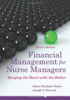 Financial Management For Nurse Managers: Merging the Heart with the Dollar (Dunham-Taylor, Financial Management for Nurse Managers) - Joseph Z Pinczuk, Janne Dunham-Taylor