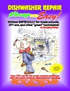 Cheap and Easy! Dishwasher Repair (Cheap and Easy! Appliance Repair Series (Cheap and Easy) - Douglas Emley