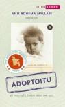 Adoptoitu - Anu Rohima Mylläri