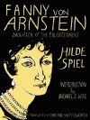Fanny von Arnstein: Daughter of the Enlightenment - Hilde Spiel, Christine Shuttleworth, Michael  Z. Wise