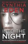 Into the Night - Cynthia Eden