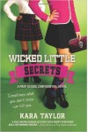 Wicked Little Secrets: A Prep School Confidential Novel (Paperback) - Common - by Kara Taylor
