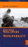 Der Ruf der Wildnis/Wolfsblut (Weltliteratur. Blaue Reihe) - Jack London