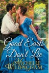 Good Earls Don't Lie - Michelle Willingham