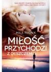 Miłość przychodzi z deszczem - Mila Rudnik