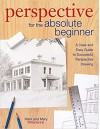 Perspective for the Absolute Beginner - Mark Willenbrink