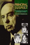 Principal Suspect: The True Story of Dr. Jay Smith and the Main Line Murders - William C. Costopoulos