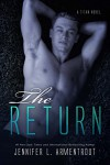 The Return: A Titan Novel - Jennifer L. Armentrout