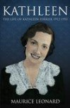 Kathleen: The Life of  Kathleen Ferrier - Maurice Leonard