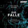Die Falle - Der Hörverlag, Devid Striesow, Melanie Raabe, Birgit Minichmayr