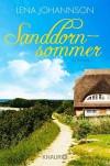 Sanddornsommer: Roman - Lena Johannson