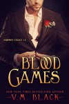Blood Games: Vampire's Choice #4 - V. M. Black
