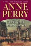 Treason at Lisson Grove (Thomas and Charlotte Pitt Series #26) - Anne Perry