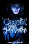 Cursed With Power - Lindsey R. Sablowski