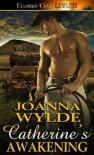 Catherine's Awakening - Joanna Wylde