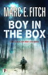 Boy in the Box (Fiction Without Frontiers) - Marc E Fitch