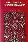 The Literature of Modern Arabia - Salma Khadra Jayyusi