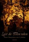 Lasst die Toten ruhen - Oliver Kotowski