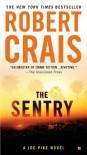 The Sentry - Robert Crais