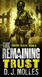 The Remaining: Trust - D.J. Molles