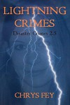 Lightning Crimes (Disaster Crimes Book 2.5) - Chrys Fey