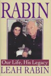 Rabin: Our Life, His Legacy - Leah Rabin