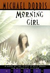 Morning Girl - Michael Dorris