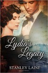 Lydia's Legacy - Stanley Laine