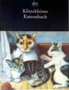 Klitzekleines Katzenbuch - Lutz-Werner Wolff
