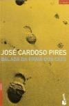 Balada da Praia dos Cães - José Cardoso Pires