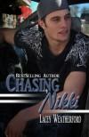 Chasing Nikki (Chasing Nikki, #1) - Lacey Weatherford