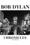 Chronicles: Volume One - Bob Dylan