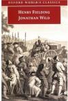 Jonathan Wild - Claude Julien Rawson, Linda Bree, Henry Fielding, Hugh Amory