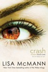 Crash (Visions) - Lisa McMann