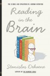 Reading in the Brain: The Science and Evolution of a Human Invention - Stanislas Dehaene