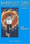 Barefoot Gen, Volume Six: Writing the Truth - Keiji Nakazawa, Project