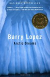 Arctic Dreams - Barry Lopez