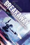 Breakaway - Joel Shepherd